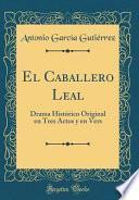 libro El Caballero Leal