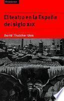 libro El Teatro En La España Del Siglo Xix