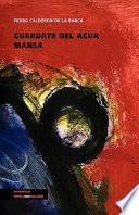libro Guárdate Del Agua Mansa
