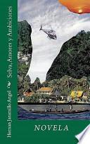 libro Selva, Amores Y Ambiciones / Forest, Love And Ambition