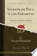 libro Vicente De Paul, ó Los Espositos