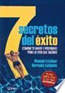 libro 7 Secretos Del Éxito ¡cambia Tu Mente Y PrepÁrate Para La Vida Que SueÑas!