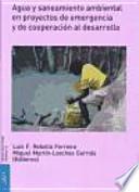 libro Agua Y Saneamiento Ambiental En Proyectos De Emergencia Y De Cooperación Al Desarrollo