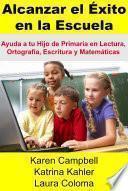 libro Alcanzar El Éxito En La Escuela