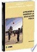 libro Aprender A Enseñar La Educación Física