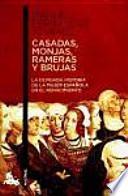 libro Casadas, Monjas, Rameras Y Brujas