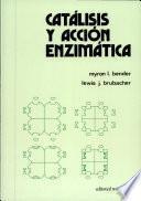 libro Catálisis Y Acción Enzimática