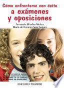 libro Cómo Enfrentarse Con éxito A Exámenes Y Oposiciones