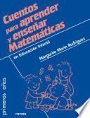 libro Cuentos Para Aprender Y Enseñar Matemáticas : En Educación Infantil