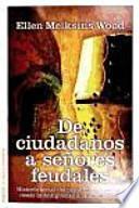 libro De Ciudadanos A Señores Feudales