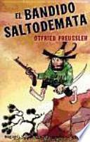libro El Bandido Saltodemata