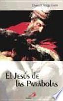 libro El Jesús De Las Parábolas