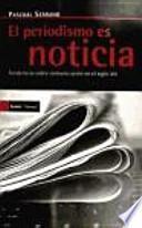 libro El Periodismo Es Noticia