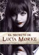 libro El Secreto De Lucía Morke