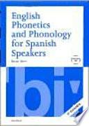 libro English Phonetics And Phonology For Spanish Speakers + Cd (2a Ed.)