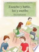 libro Escucho Y Hablo, Leo Y Escribo