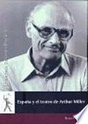 libro España Y El Teatro De Arthur Miller