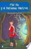 libro Fisi Ka Y El Fantasma Électron