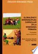 libro Globalidad E Interdisciplina Curricular En La Enseñanza Primaria