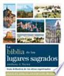 libro La Biblia De Los Lugares Sagrados