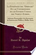 libro La Enseñanza Del  Derecho  En Las Universidades De Los Estados Unidos Del Norte Y Europa
