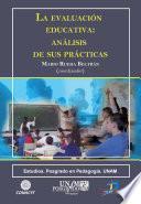 libro La Evaluación Educativa: Análisis De Sus Prácticas