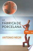 libro La Fábrica De Porcelana