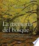 libro La Memoria Del Bosque