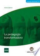 libro La Pedagogía Transformadora