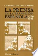 libro La Prensa En La Transición Española, 1966 1978