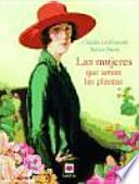 libro Las Mujeres Que Aman Las Plantas
