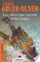 libro Los Chicos Que Cayeron En La Trampa