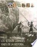 libro Los Setenta Grandes Viajes De La Historia