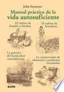 libro Manual Practico De La Vida Autosuficiente / A Perfect Manual For Self Sufficient Life