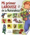 libro Mi Primer Larousse De La Naturaleza