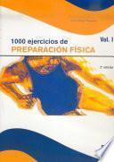 libro Mil Ejercicios De PreparaciÓn FÍsica. (2 Vol.)