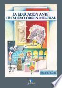 libro La Educación Ante El Nuevo Orden Mundial