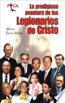 libro La Prodigiosa Aventura De Los Legionarios De Cristo