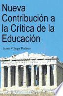 libro Nueva Contribución A La Crítica De La Educación
