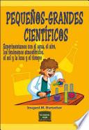 libro Pequeños Grandes Científicos