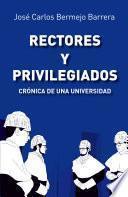 libro Rectores Y Privilegiados