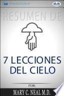 libro Resumen De 7 Lecciones Del Cielo, Por Mary C. Neal M.d.