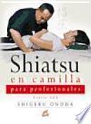 libro Shiatsu En Camilla Para Profesionales