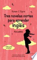 libro Tres Novelas Cortas Para Aprender Inglés