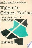 libro Valentín Gómez Farías, Hombre De México, 1781 1858