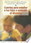 libro Cuentos Para Enseñar A Tus Hijos A Entender El Divorcio