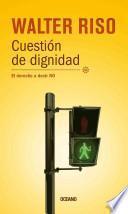 libro Cuestion De Dignidad