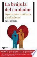 libro La Brújula Del Cuidador