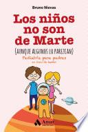 libro Los Niños No Son De Marte (aunque Algunos Lo Parezcan)
