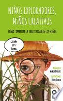 libro Niños Exploradores, Niños Creativos